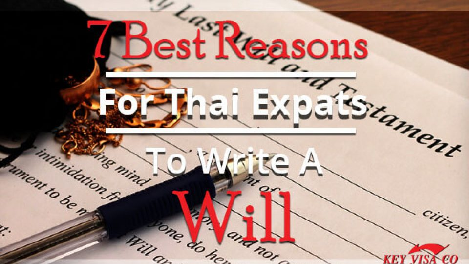 7 Best Reasons For Thai Expats To Write A Will