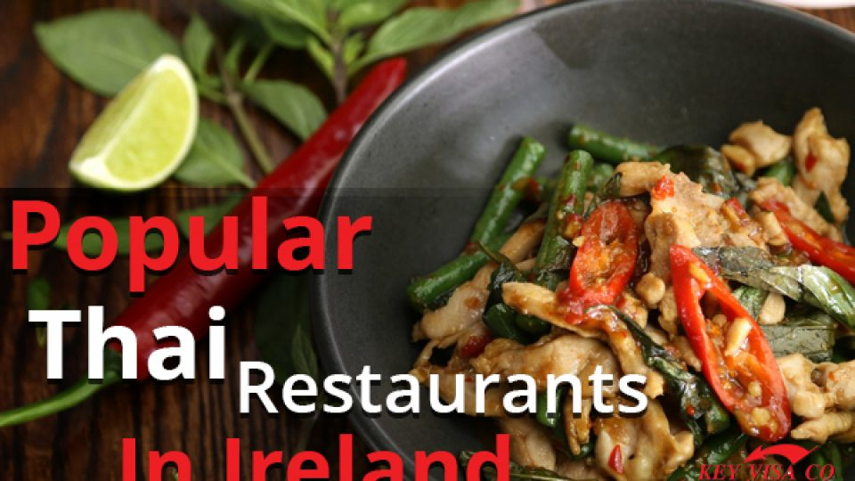 Popular Thai Restaurants In Ireland